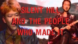 Within the Silence The History of Team Silent, and Development of the Silent Hill Series