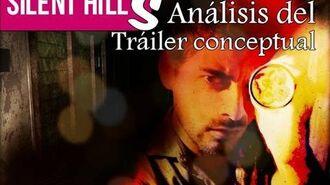 Silent Hill S - Análisis del nuevo trailer conceptual