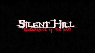 Silent Hill Remembrance Of The Past Teaser