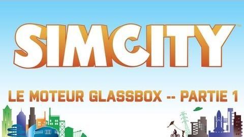 SimCity Zoom sur GLASSBOX !