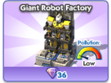 Giant Robot Factory