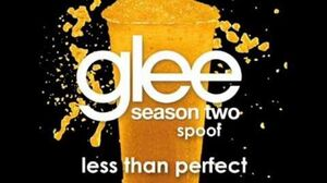 Perfect Glee Spoof Song