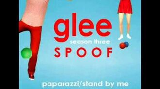 Paparazzi Stand by Me Glee Spoof Song