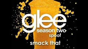Smack That Glee Spoof Song