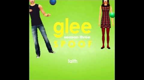Glee Spoof Song Faith