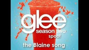 The Blaine Song Glee Spoof Song