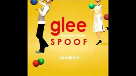 Glee Spoof Song Breakout