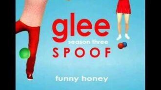 Funny Honey Glee Spoof Song