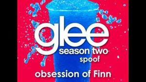 Obsession of Finn Glee Spoof Song