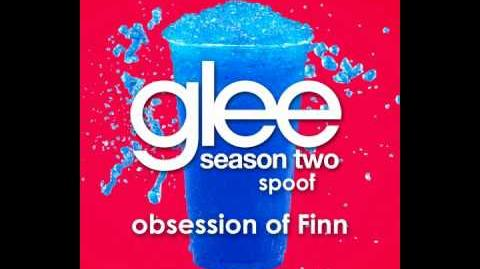 Glee Spoof Song Obsession of Finn