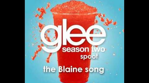 Glee Spoof Song The Blaine Song