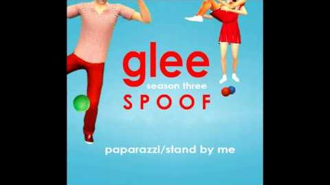 Glee Spoof Song Paparazzi Stand by Me