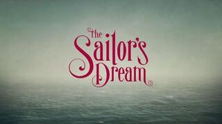 The Sailor's Dream - Reveal Trailer