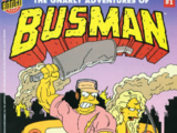 The Gnarly Adventures Of Busman