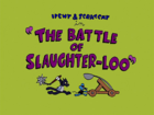 The Battle of Slaughter-Loo