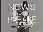News on Parade
