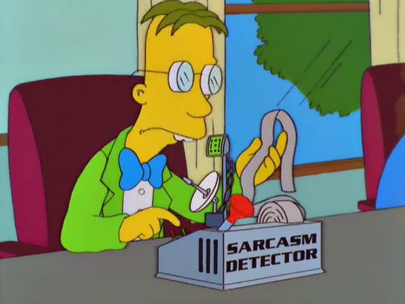https://vignette.wikia.nocookie.net/simpsons/images/4/4b/Sarcasm_Detector.png