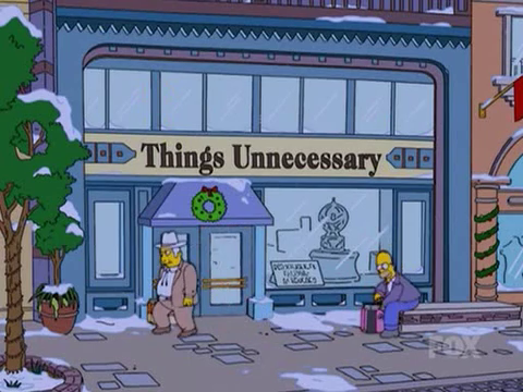 Things Unnecessary | Simpsons Wiki