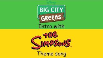 Big City Greens intro with The Simpsons theme song