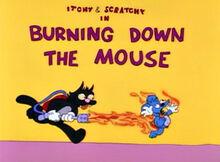 Comichão e coçadinha burning down the mouse 05x03