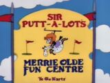 Sir Putt-A-Lot's Merrie Olde Fun Centre