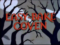 Easy-Bake Coven