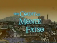 Count of Monte Fatso S18 E11