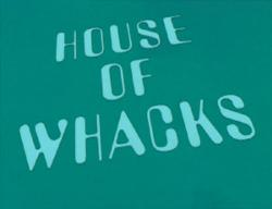 House of Whacks