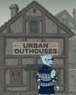 Urban Outhouses