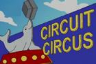 Curcuit Circus 1