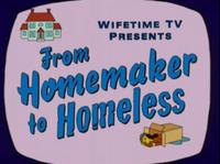 From Homemaker to Homeless