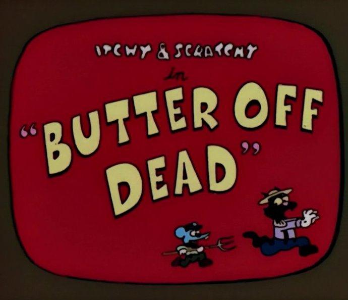 Butter Off Dead   Simpsons Wiki   FANDOM powered by Wikia