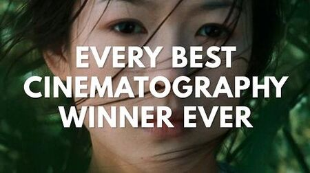 Every Best Cinematography Winner. Ever