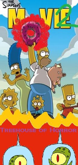 The Simpsons Movie 2 Treehouse Of Horror Simpsons Fanon Fandom