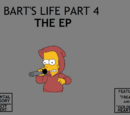 Bart's Life: Part-4 EP