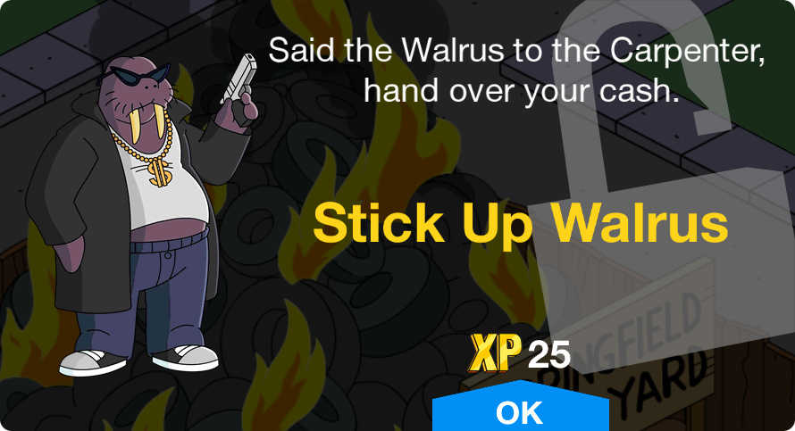 Stick Up Walrus | The Simpsons: Tapped Out Wiki | FANDOM powered by