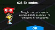 636 Episodes! message