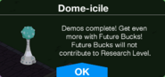 Dome-icile demos completed message
