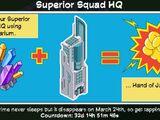 Superior Squad HQ