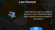 Itchy & Scratchy Land last chance notification