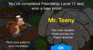 Friendship Level 11 Mr. Teeny Unlock