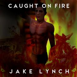 Caught On FireJakeLynch