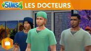 Les Sims 4 Au travail Les docteurs