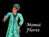 Mamá Flores