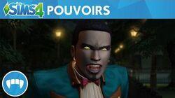 Les Sims 4 Vampires bande-annonce officielle sur les pouvoirs de vampire