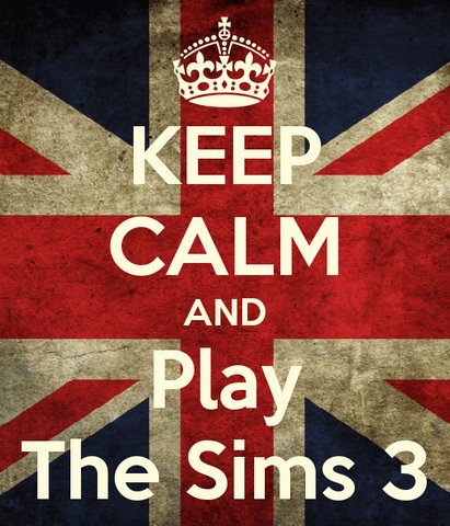 File:Keep-calm-and-play-the-sims-3-10.png