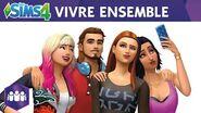 Les Sims 4 Vivre Ensemble - Bande-annonce officielle