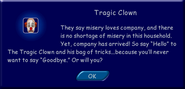 Message announcing the Tragic Clown's arrival