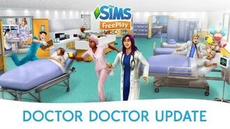 The Sims FreePlay Doctor, Doctor Update Official Trailer