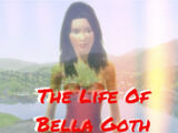The Life Of Bella Goth